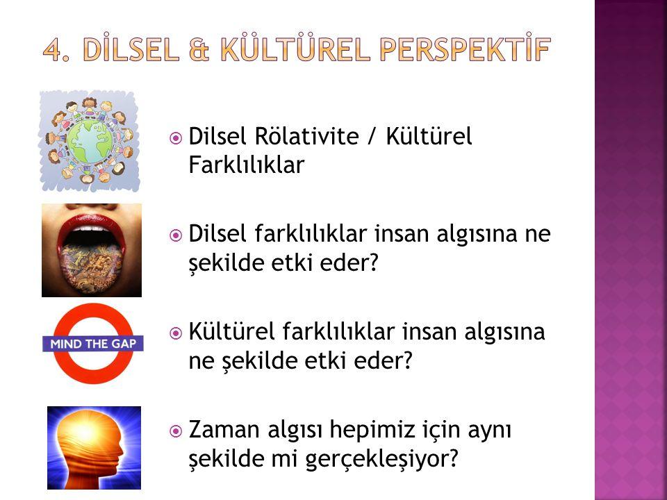 4. DİLSEL & KÜLTÜREL PERSPEKTİF