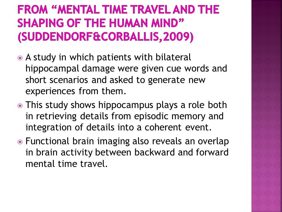 * 16/07/96. From Mental time travel and the shaping of the human mind (Suddendorf&Corballis,2009)