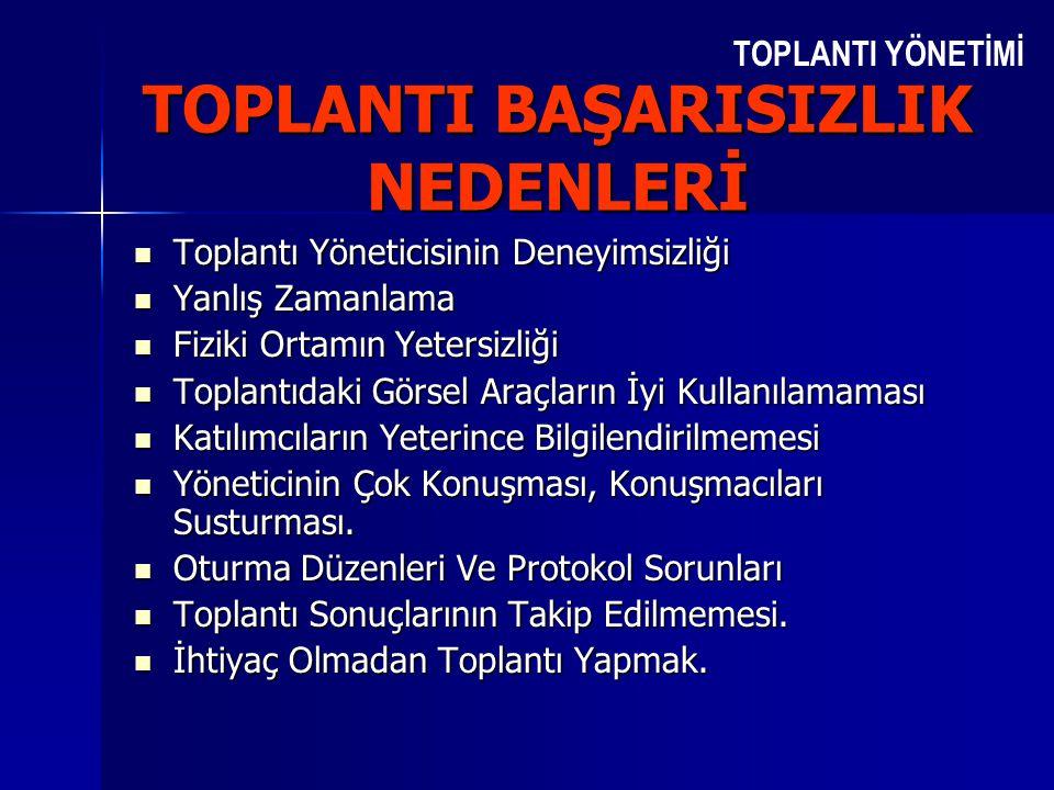 TOPLANTI BAŞARISIZLIK NEDENLERİ