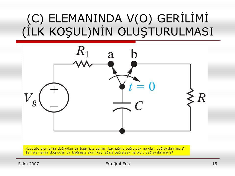 (C) ELEMANINDA V(O) GERİLİMİ (İLK KOŞUL)NİN OLUŞTURULMASI