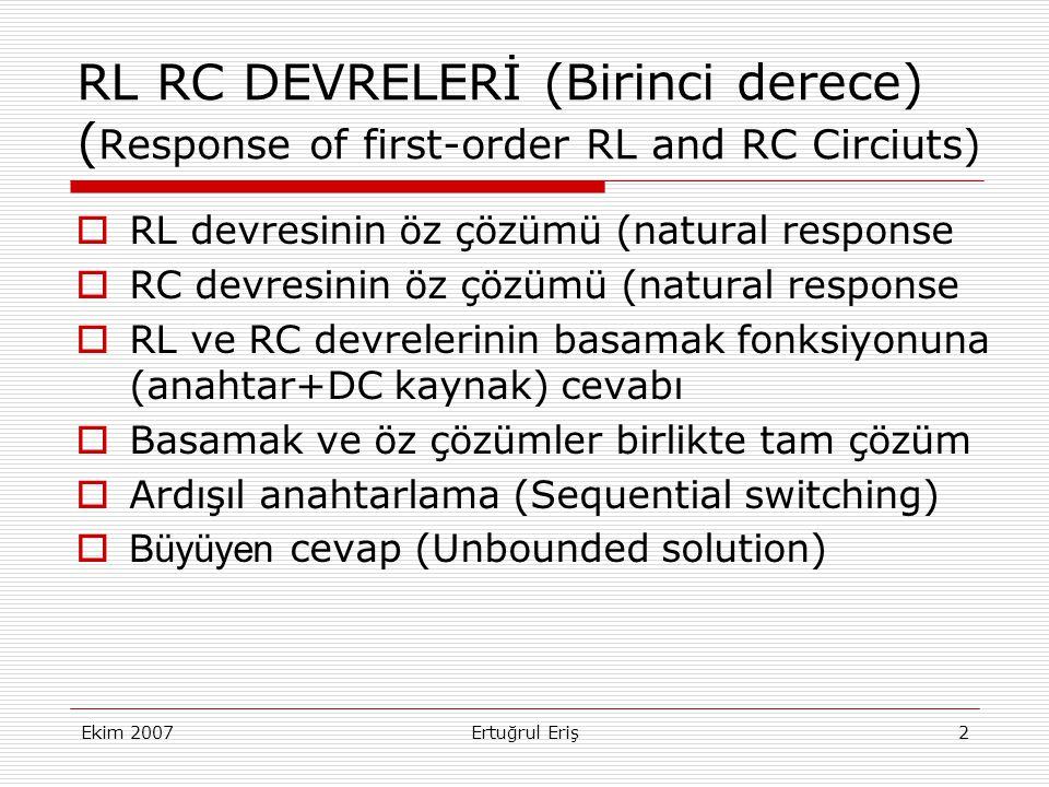 RL RC DEVRELERİ (Birinci derece) (Response of first-order RL and RC Circiuts)