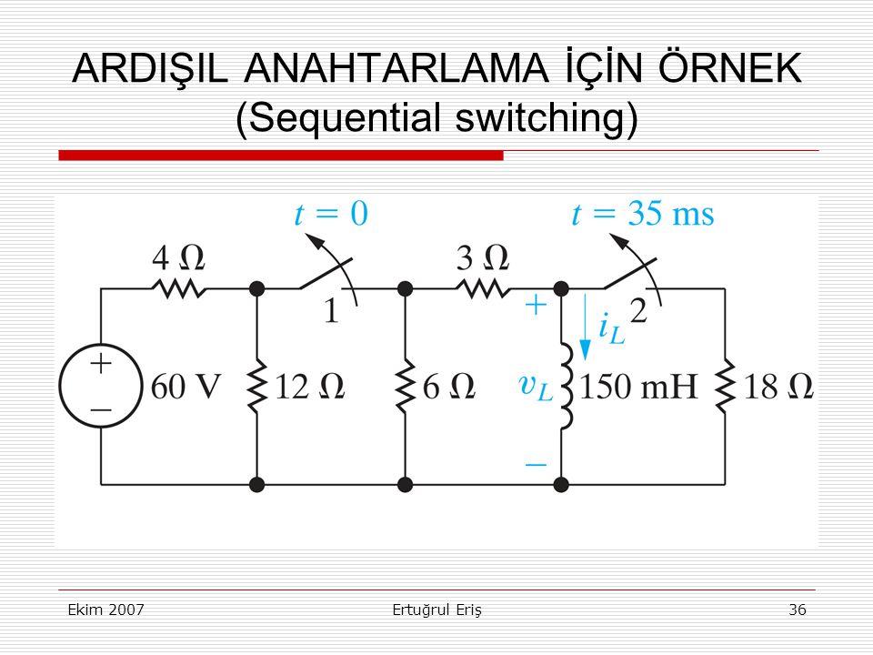 ARDIŞIL ANAHTARLAMA İÇİN ÖRNEK (Sequential switching)