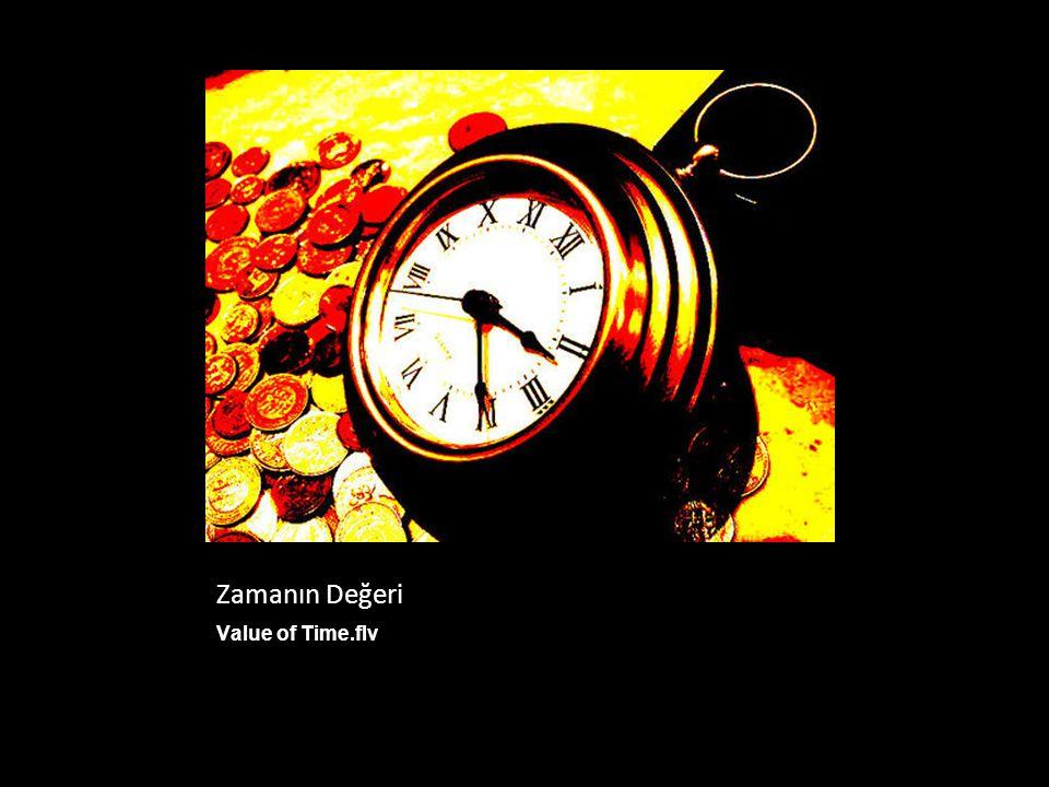 Zamanın Değeri Value of Time.flv