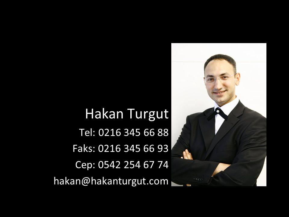 Hakan Turgut Tel: 0216 345 66 88 Faks: 0216 345 66 93