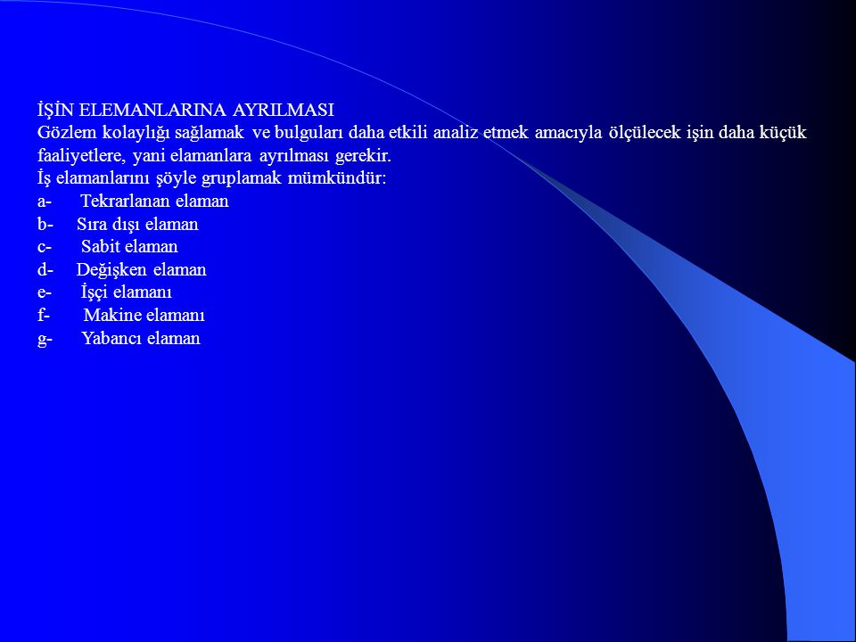 İŞİN ELEMANLARINA AYRILMASI