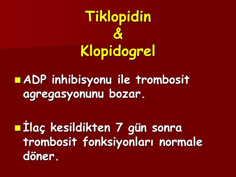 Tiklopidin & Klopidogrel