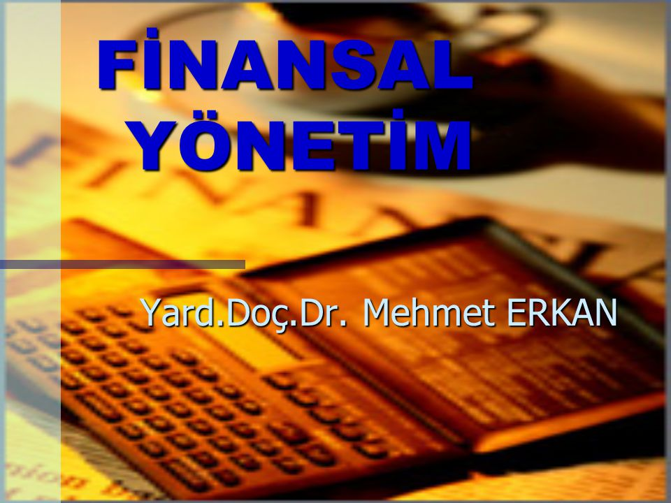 Yard.Doç.Dr. Mehmet ERKAN