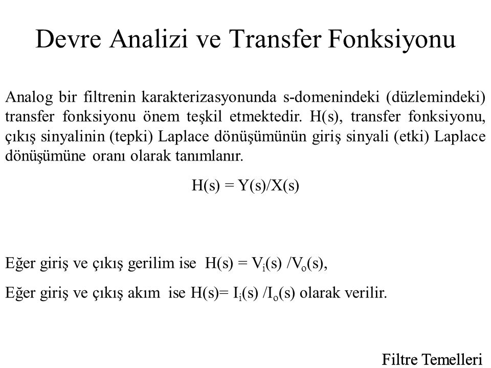 Devre Analizi ve Transfer Fonksiyonu