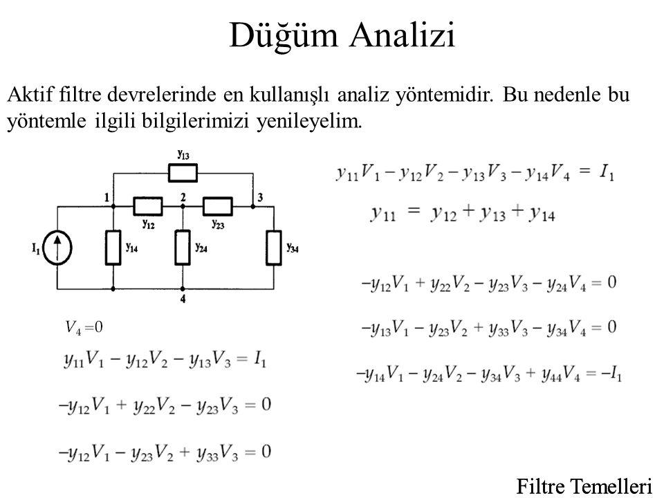 Düğüm Analizi Aktif filtre devrelerinde en kullanışlı analiz yöntemidir. Bu nedenle bu yöntemle ilgili bilgilerimizi yenileyelim.