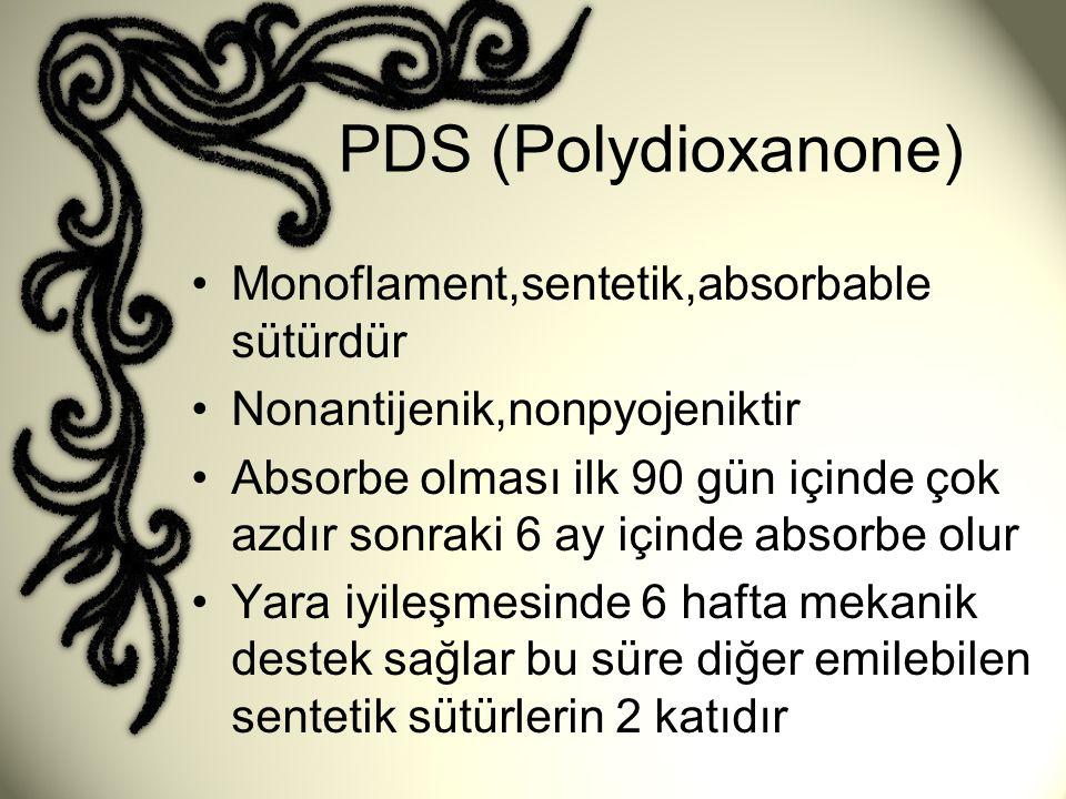PDS (Polydioxanone) Monoflament,sentetik,absorbable sütürdür