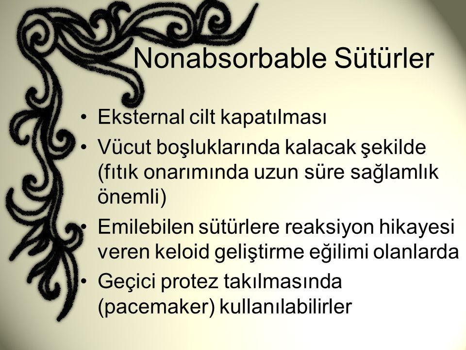 Nonabsorbable Sütürler