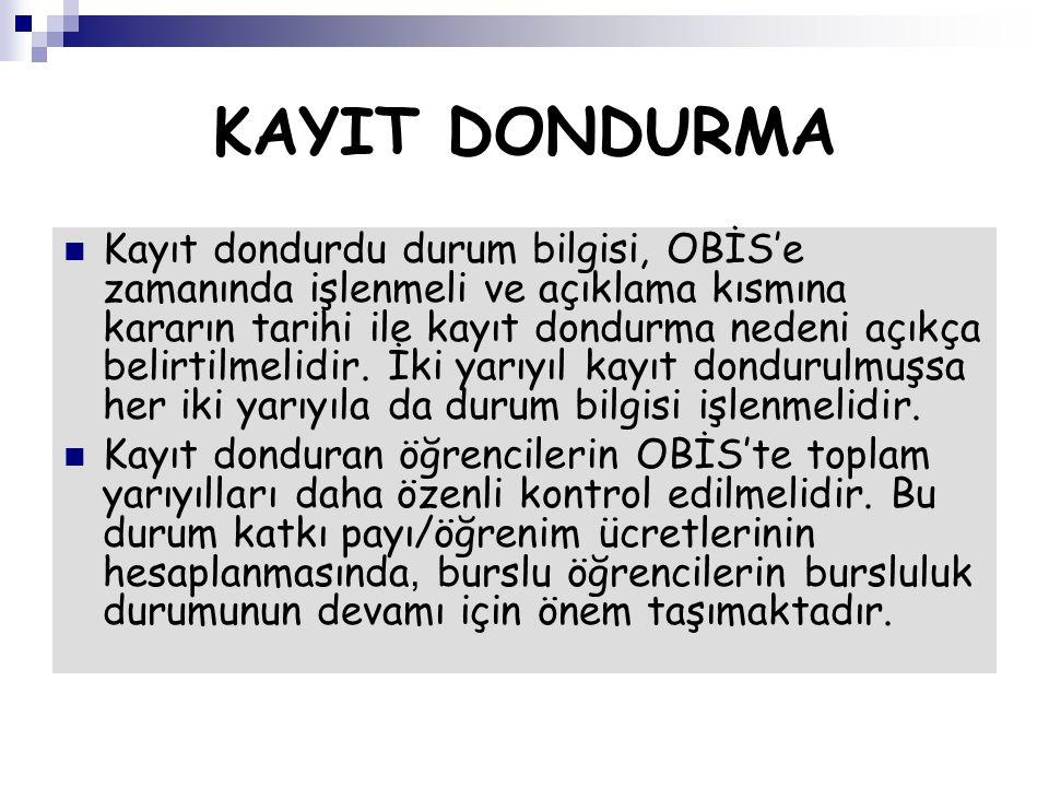 KAYIT DONDURMA