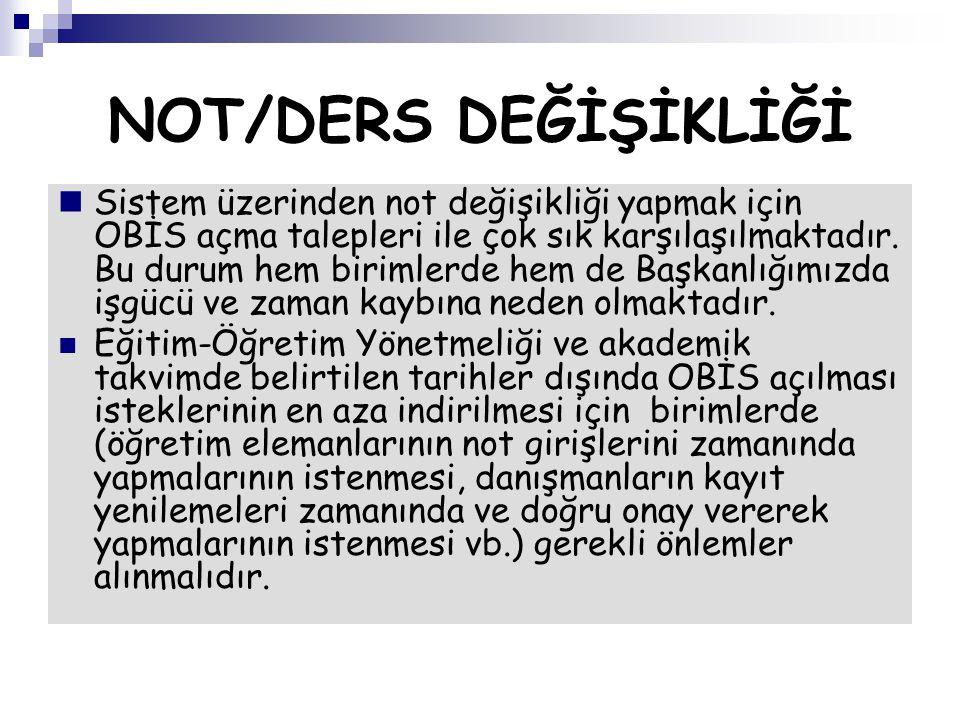 NOT/DERS DEĞİŞİKLİĞİ