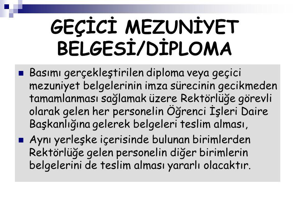 GEÇİCİ MEZUNİYET BELGESİ/DİPLOMA