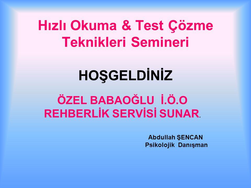 Hızlı Okuma & Test Çözme Teknikleri Semineri HOŞGELDİNİZ
