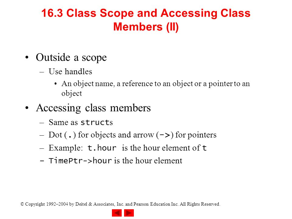 16.3 Class Scope and Accessing Class Members (II)