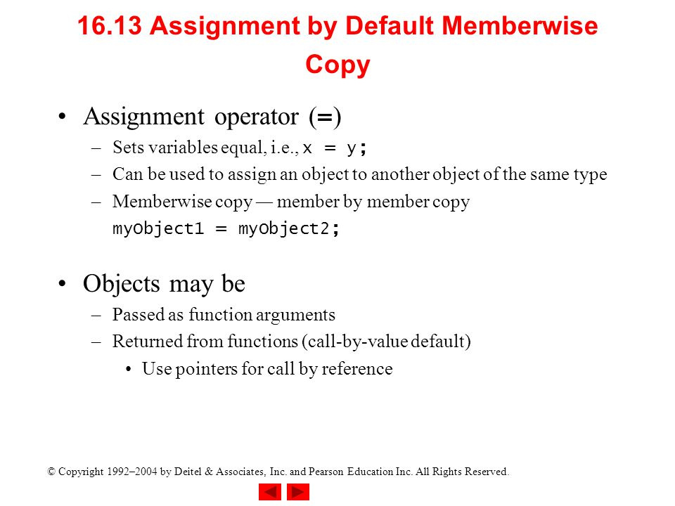 16.13 Assignment by Default Memberwise Copy