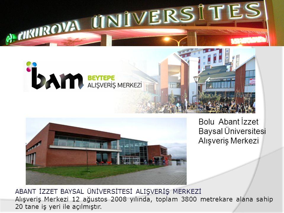Bolu Abant İzzet Baysal Üniversitesi Alışveriş Merkezi