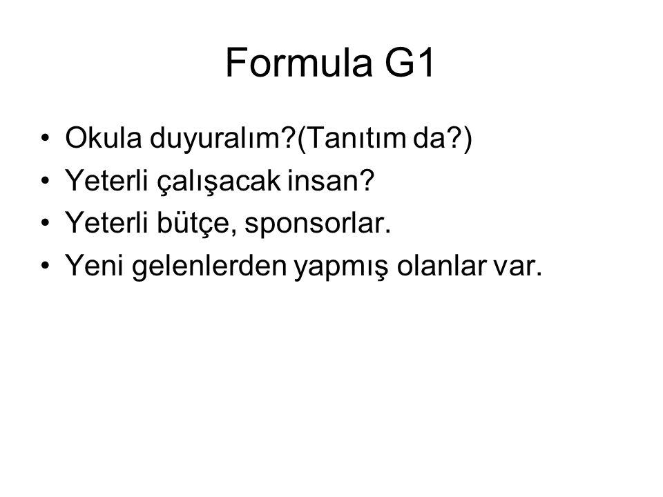 Formula G1 Okula duyuralım (Tanıtım da ) Yeterli çalışacak insan