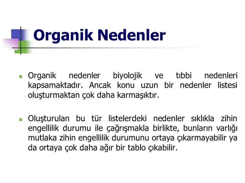 Organik Nedenler