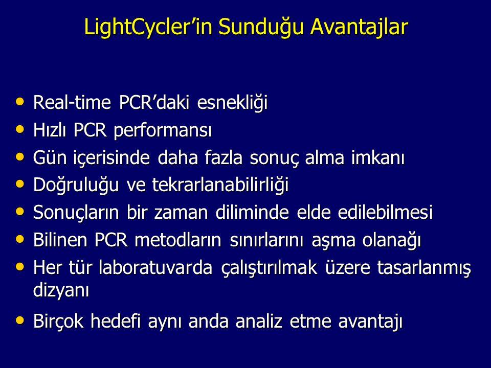 LightCycler'in Sunduğu Avantajlar