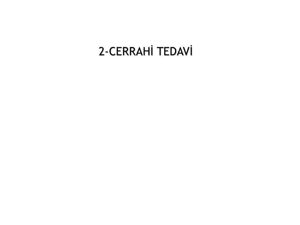 2-CERRAHİ TEDAVİ