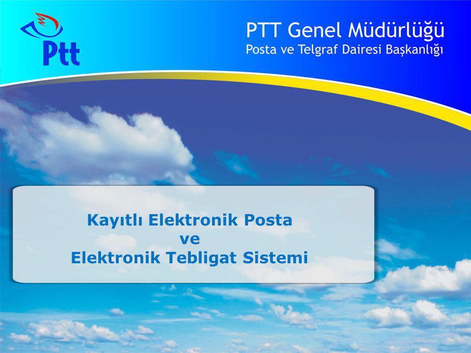 Kayıtlı Elektronik Posta Elektronik Tebligat Sistemi