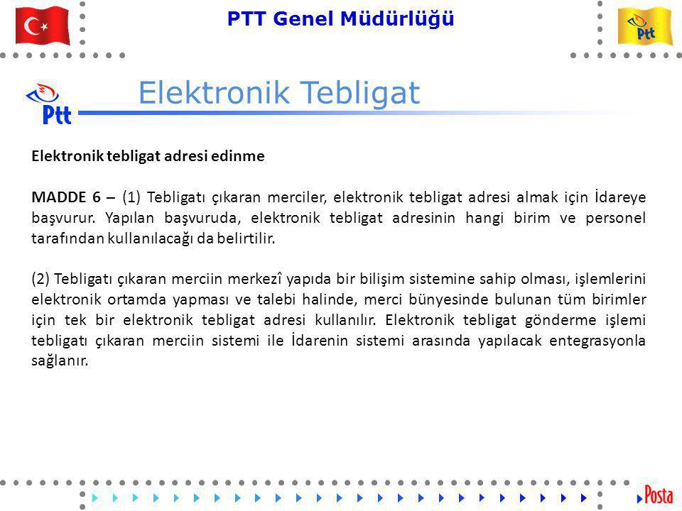 Elektronik Tebligat Elektronik tebligat adresi edinme