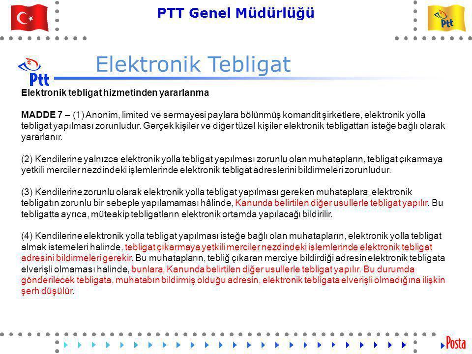 Elektronik Tebligat Elektronik tebligat hizmetinden yararlanma