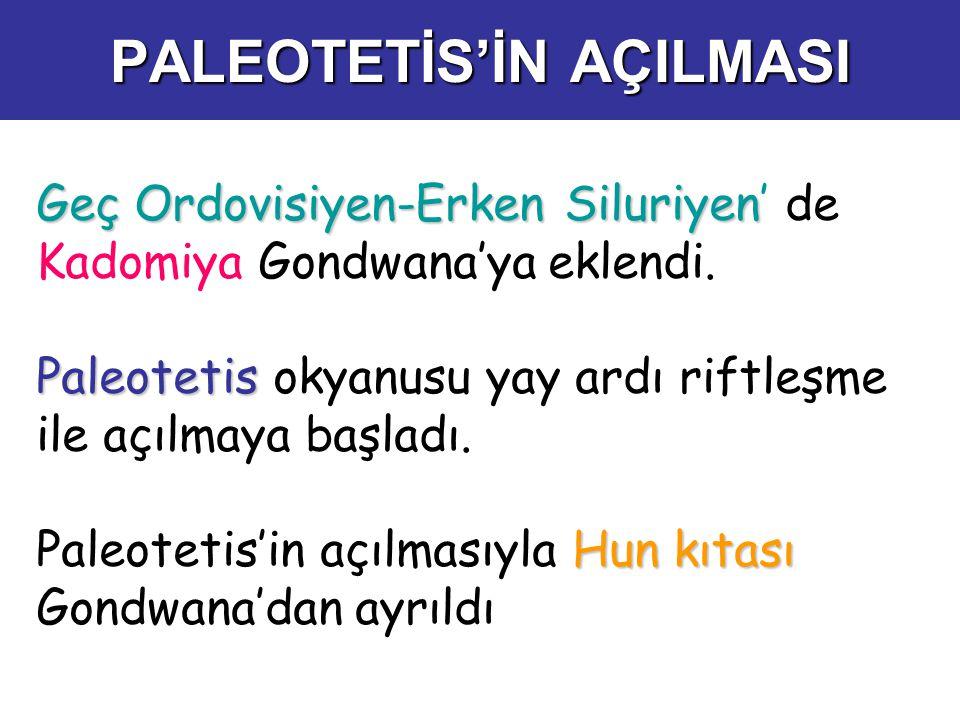 PALEOTETİS'İN AÇILMASI