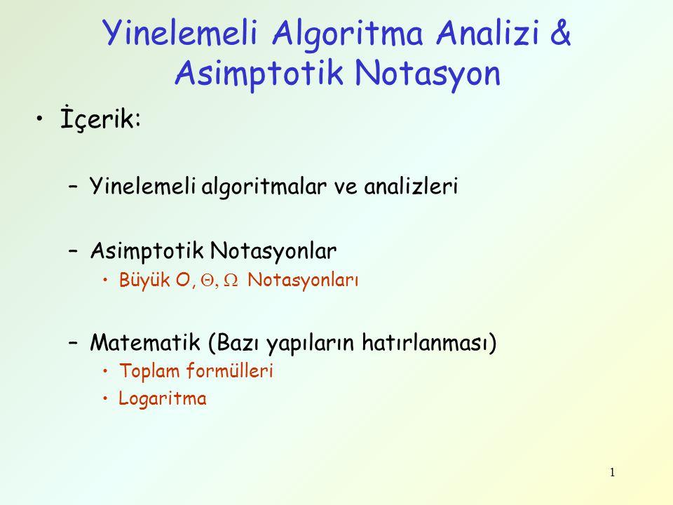 Yinelemeli Algoritma Analizi & Asimptotik Notasyon
