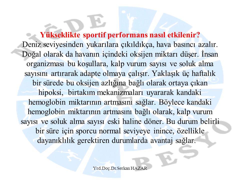 Yükseklikte sportif performans nasıl etkilenir