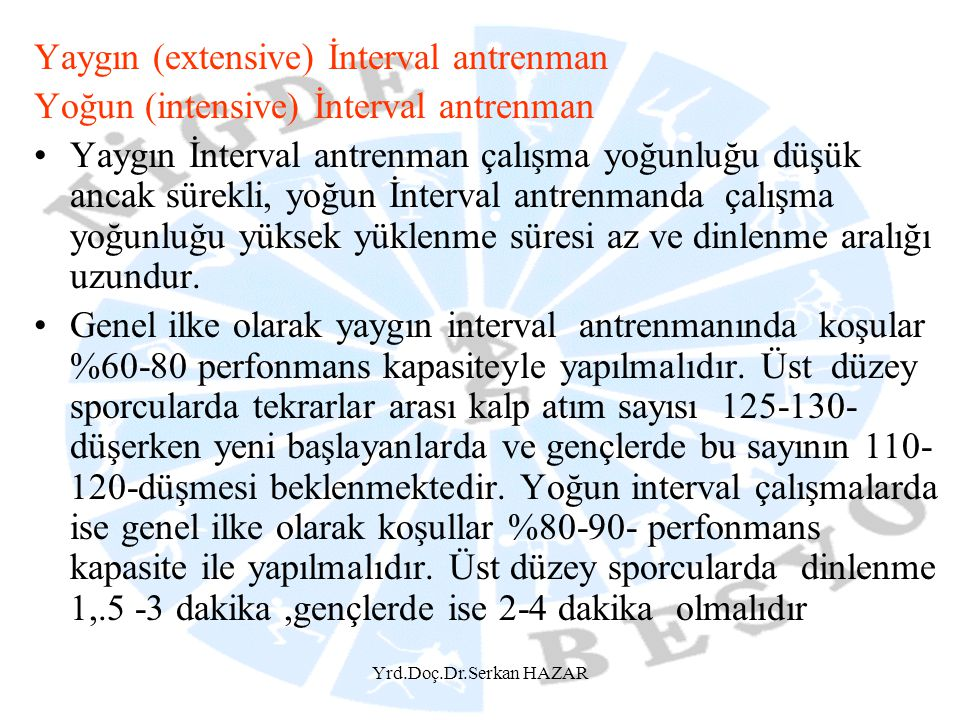 Yaygın (extensive) İnterval antrenman