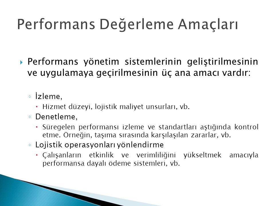 Performans Değerleme Amaçları