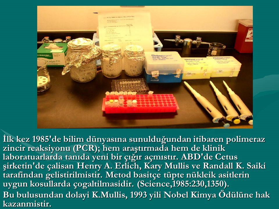İlk kez 1985 de bilim dünyasına sunulduğundan itibaren polimeraz zincir reaksiyonu (PCR); hem araştırmada hem de klinik laboratuarlarda tanıda yeni bir çığır açmıstır. ABD de Cetus şirketin de çalisan Henry A. Erlich, Kary Mullis ve Randall K. Saiki tarafindan gelistirilmistir. Metod basitçe tüpte nükleik asitlerin uygun kosullarda çogaltilmasidir. (Science,1985:230,1350).