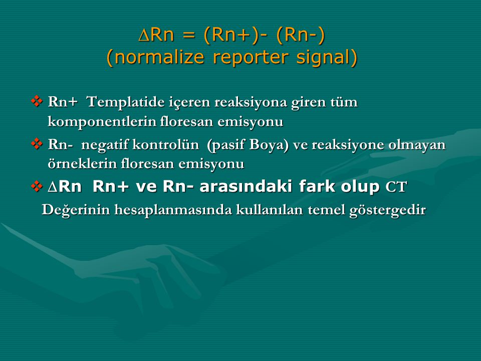DRn = (Rn+)- (Rn-) (normalize reporter signal)
