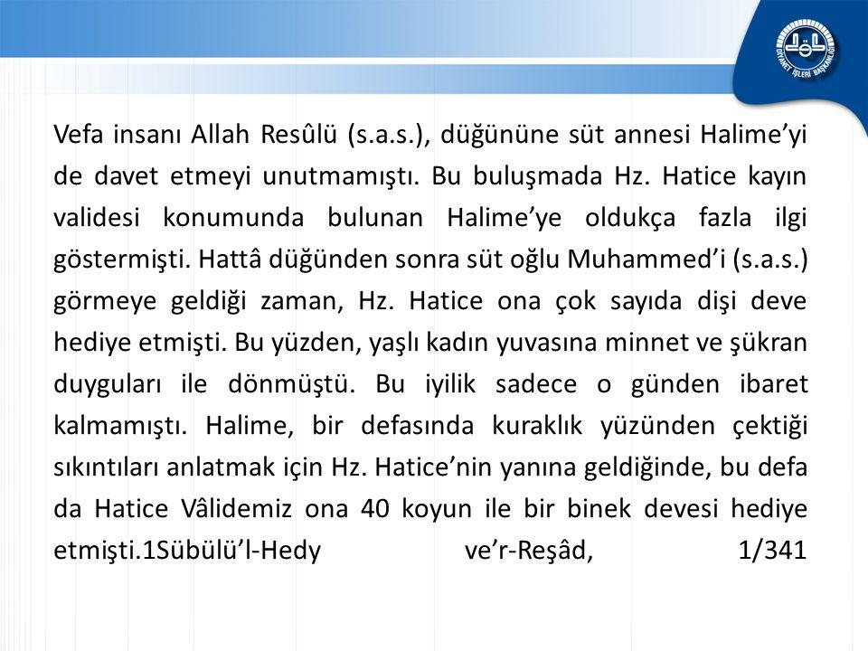 Vefa insanı Allah Resûlü (s. a. s