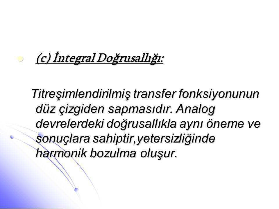 (c) İntegral Doğrusallığı:
