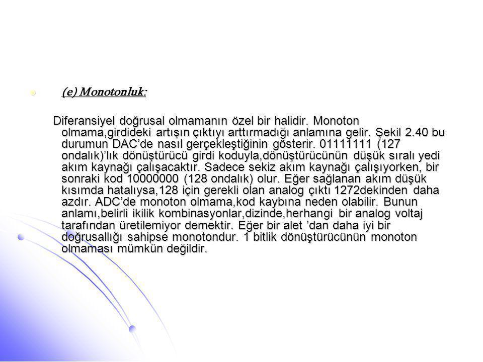 (e) Monotonluk: