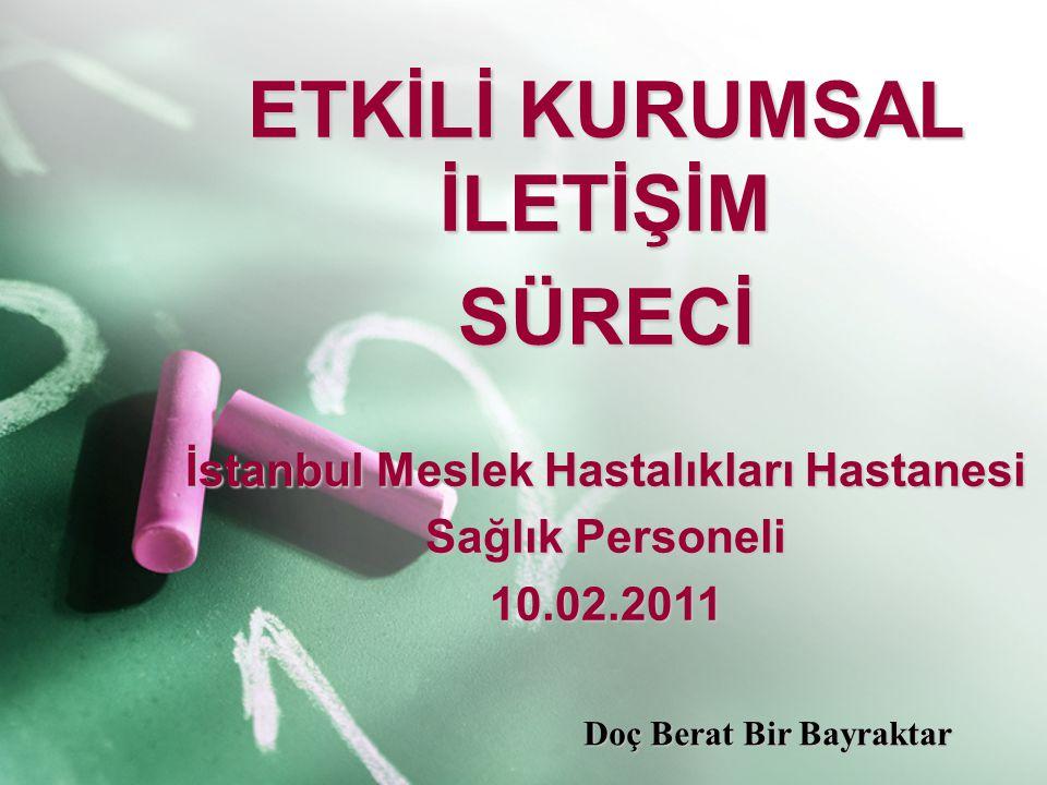 ETKİLİ KURUMSAL İLETİŞİM İstanbul Meslek Hastalıkları Hastanesi