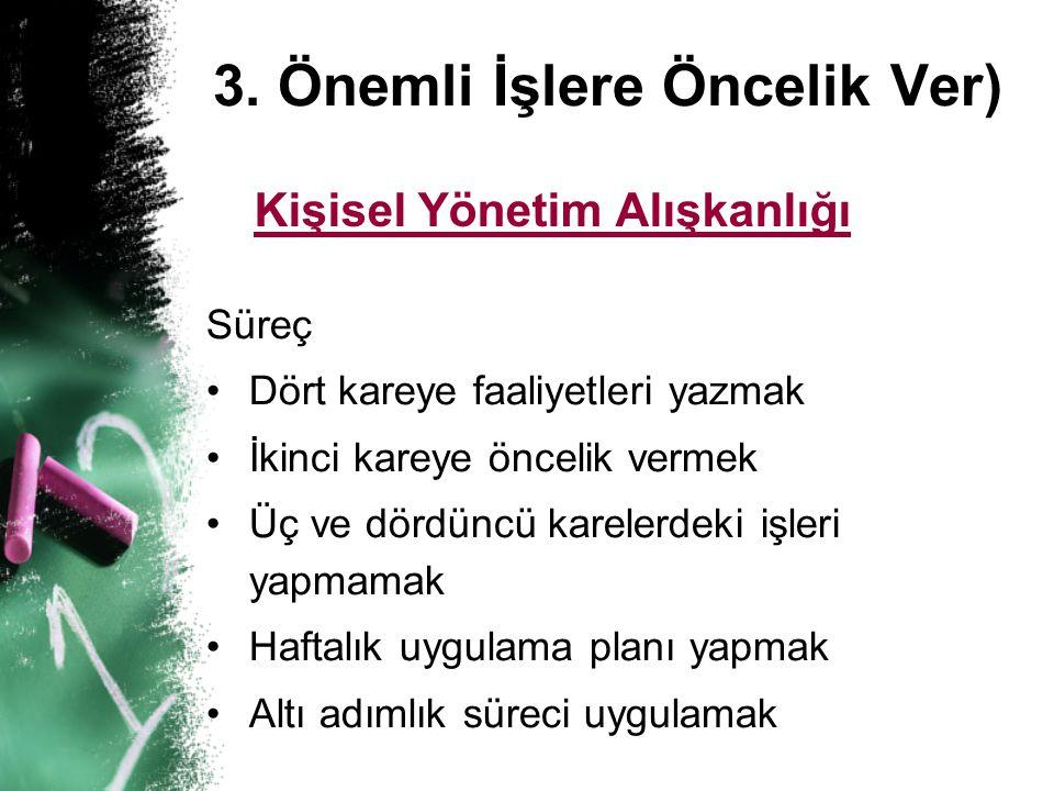 3. Önemli İşlere Öncelik Ver)
