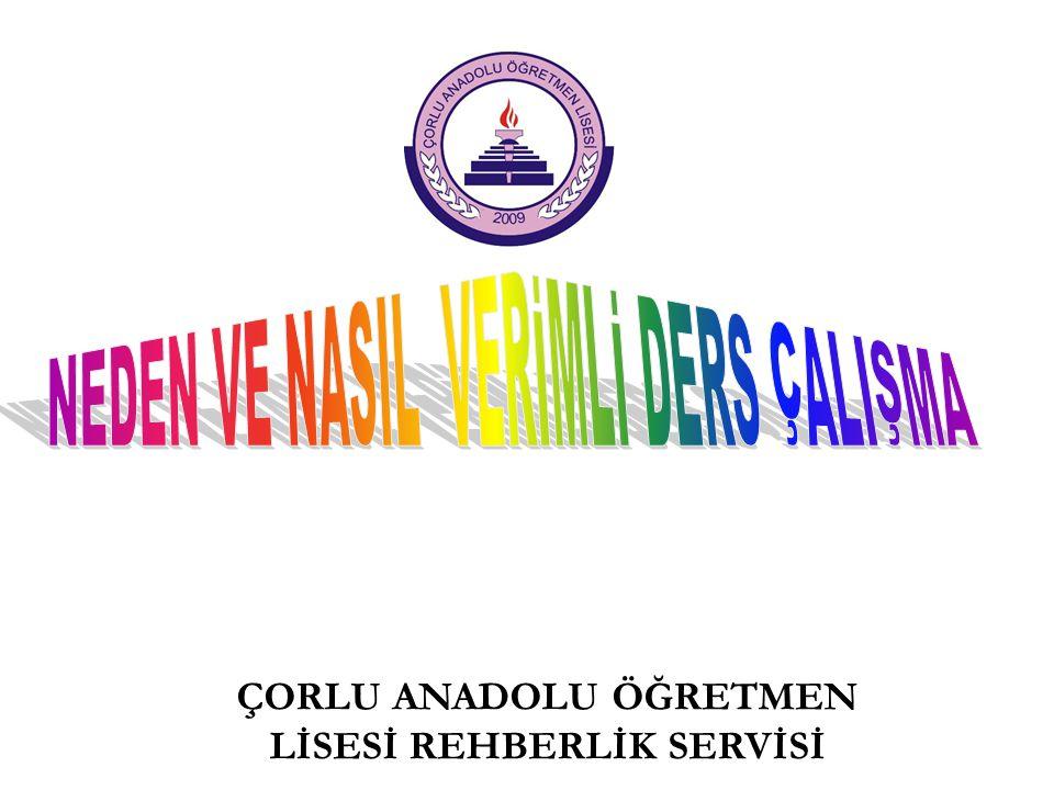 ÇORLU ANADOLU ÖĞRETMEN LİSESİ REHBERLİK SERVİSİ