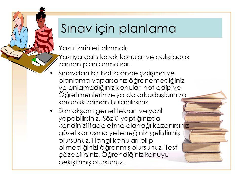 Sınav için planlama Yazılı tarihleri alınmalı,