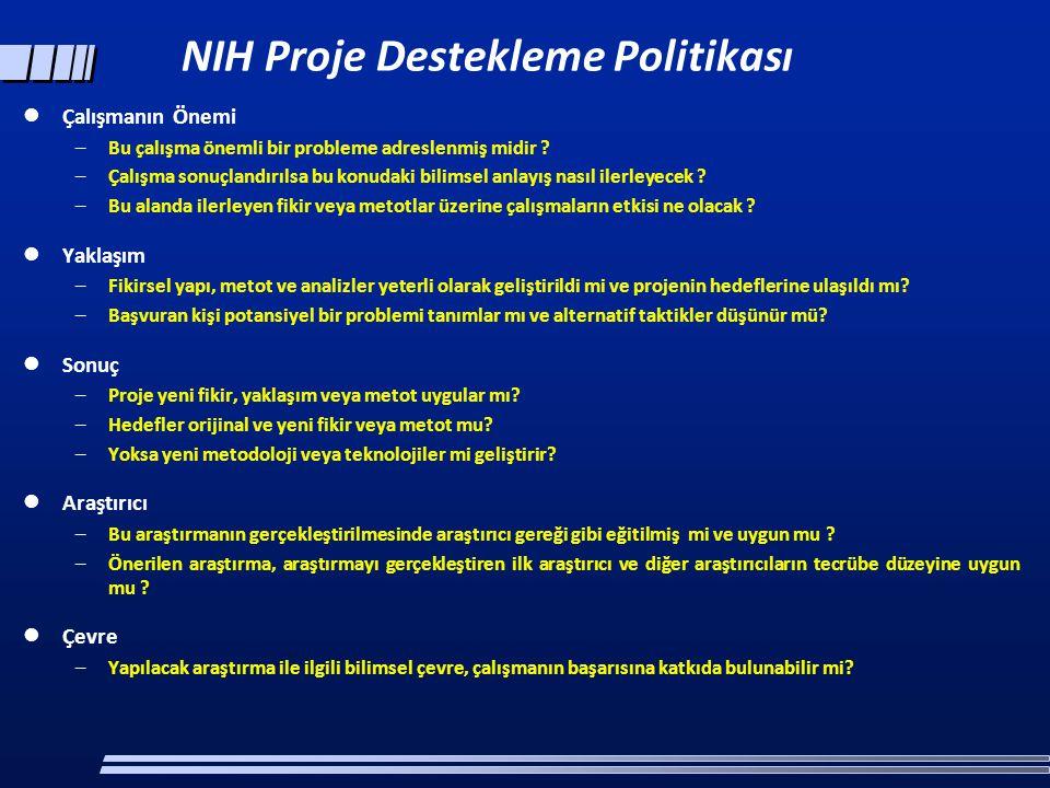NIH Proje Destekleme Politikası