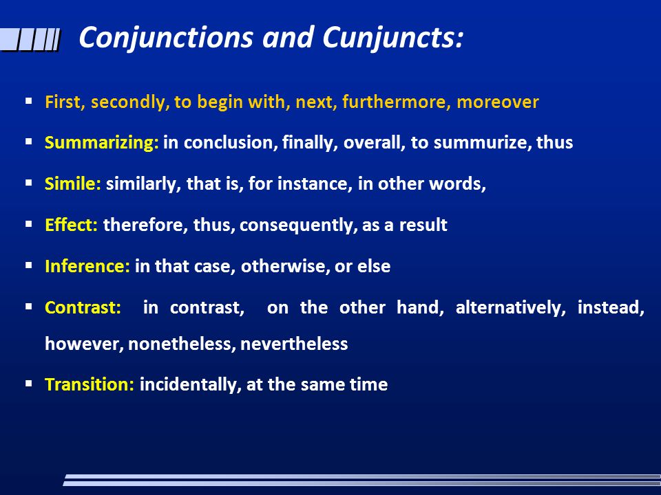 Conjunctions and Cunjuncts:
