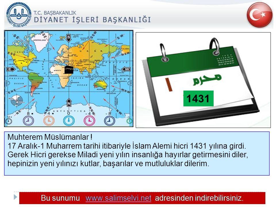 T.C. KÖYCEĞİZ MÜFTÜLÜĞÜ 1431. Muhterem Müslümanlar ! 17 Aralık-1 Muharrem tarihi itibariyle İslam Alemi hicri 1431 yılına girdi.