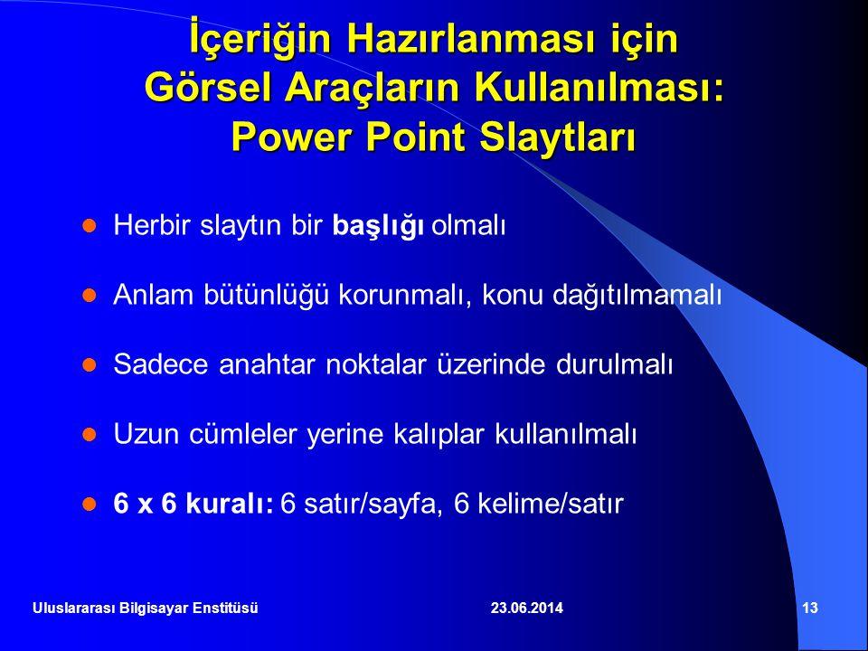 İçeriğin Hazırlanması için Görsel Araçların Kullanılması: Power Point Slaytları
