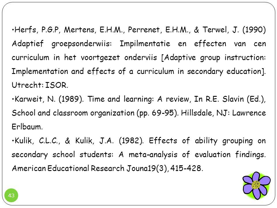 Herfs, P. G. P, Mertens, E. H. M. , Perrenet, E. H. M. , & Terwel, J