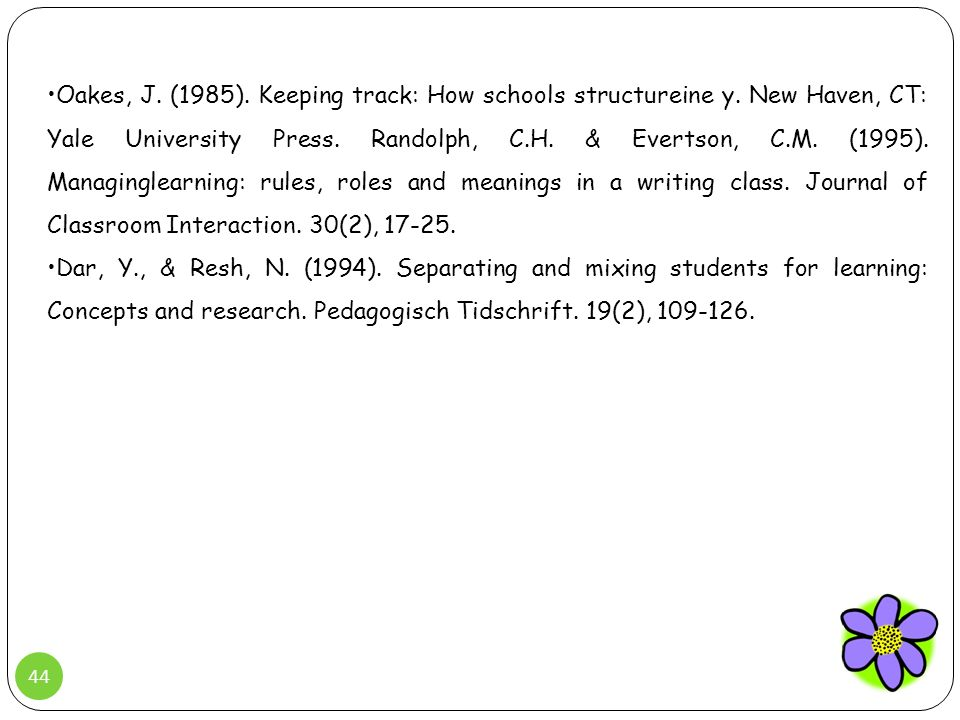 Oakes, J. (1985). Keeping track: How schools structureine y