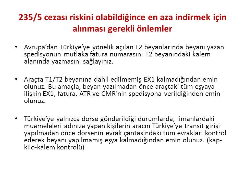 235/5 cezası riskini olabildiğince en aza indirmek için alınması gerekli önlemler